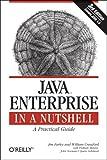 Java Enterprise in a Nutshell (In a Nutshell (O'Reilly)) (0596101422) by Farley, Jim