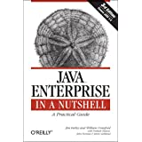 Java Enterprise in a Nutshell (In a Nutshell (O'Reilly))by Jim Farley