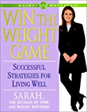 img - for Win the Weight Game : Successful Strategies for Living Well book / textbook / text book