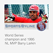 Interview with Barry Larkin  by Ron Barr Narrated by Ron Barr, Barry Larkin