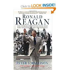 Ronald Reagan: The Power of Conviction and the Success of His Presidency by Peter Wallison
