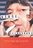 View From The Exterior: Serge Gainsbourg (186074222X) by Clayson, Alan