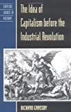 The-Idea-of-Capitalism-Before-the-Industrial-Revolution