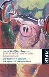 So zähmen Sie Ihren inneren Schweinehund! Die kleinen Saboteure - Vom ärgsten Feind zum besten Freund - Marco von Münchhausen, Hermann Scherer