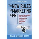 The New Rules of Marketing and PR: How to Use News Releases, Blogs, Podcasting, Viral Marketing and Online Media to Reach Buyers Directlyby David Meerman Scott