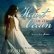 Heart of the Ocean   [Heather B. Moore, H. B. Moore]