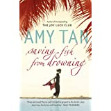 Saving Fish From Drowningby Amy Tan