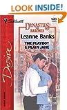 The Playboy & Plain Jane  (Dynasties: The Barones)