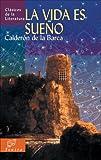 La vida es sueño (Clasicos de la literatura series) (Spanish Edition)