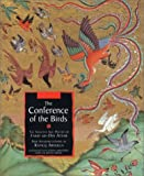 The Conference of the Birds: The Selected Sufi Poetry of Farid Ud-Din Attar (1566564808) by Attar, Farid Al-Din