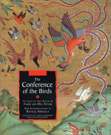 The Conference of the Birds: The Selected Sufi Poetry of...