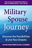 Military Spouse Journey: Discover the Possibilities & Live Your Dreams