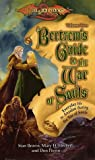 Bertrem's Guide to the War of Souls: Volume Two (Bertrem's Guides)