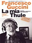 Francesco Guccini - La Mia Thule