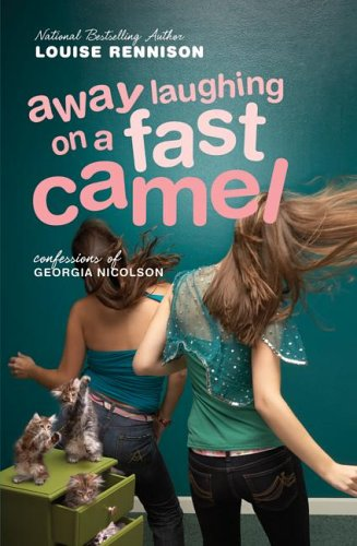 Image for Away Laughing On A Fast Camel : Even More Confessions Of Georgia Nicolson