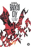 Batman: Broken City (Batman (DC Comics Hardcover)) (1401201334) by Azzarello, Brian