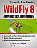 WildFly 8 Administration (English Edition)
