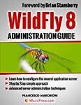 WildFly 8 Administration (English Edi...