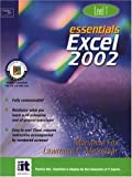 Essentials: Excel 2002 Level 1 (Essentials Series: Microsoft Office XP)