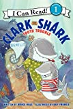 img - for Clark the Shark: Tooth Trouble (I Can Read Book 1) book / textbook / text book