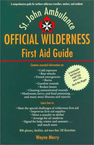 The Official Wilderness First Aid Guide