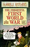 Frightful First World War: AND Woeful Second World War (Horrible Histories)