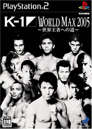K-1 WORLD MAX 2005 ~世界王者への道~