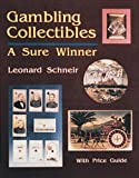 img - for Gambling Collectibles: A Sure Winner book / textbook / text book