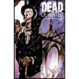 Dead of Winter: A Comic Anthology