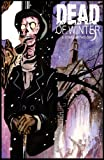 img - for Dead of Winter: A Comic Anthology book / textbook / text book