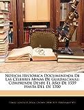 Noticia Histórica Documentada De Las Célebres Minas De Guadalcanal: Comprende Desde El Año De 1559 Hasta Del De 1700 (Spanish Edition) (114612287X) by González, Tomás