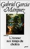 echange, troc Gabriel Garcia Marquez - L'Amour aux temps du choléra