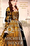 In Defense of the Queen (Susanna Horenbout & John Parker) (Volume 3)