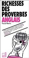 Richesses des proverbes anglais par Bacro