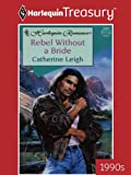 img - for Rebel Without a Bride (Harlequin Romance) book / textbook / text book