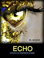 Echo (Species Intervention #6609 Book Two)