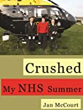 Crushed My NHS Summer