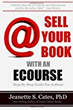 Sell Your Book With An Ecourse: Step-By-Step Guide For Authors