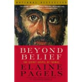 Beyond Belief: The Secret Gospel of Thomas (Vintage)by Elaine Pagels