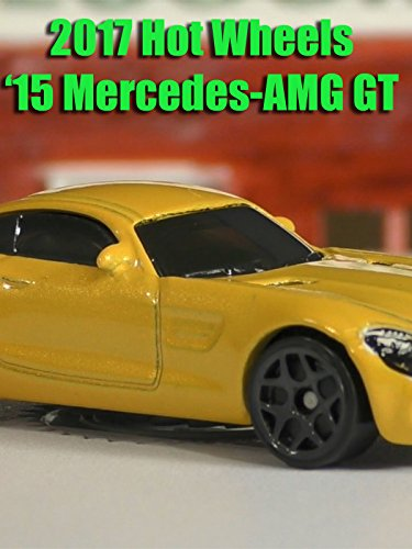 Review: 2017 Hot Wheels '15 Mercedes-AMG GT on Amazon Prime Video UK