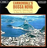 "[Music] Cannonball's Bossa Nova : Julian ""Cannonball"" Adderley With The Bossa Rio Sextet Of Brazil"