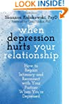When Depression Hurts Your Relationsh...