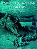 Dore's Illustrations for Rabelais (0486236560) by Dore, Gustave