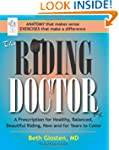 The Riding Doctor: A Prescription for...