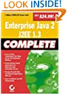 Enterprise Java 2, J2EE 1.3 Complete
