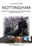 City History Trails: Nottingham