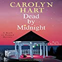 Dead by Midnight: A Death on Demand Mystery (       UNABRIDGED) by Carolyn Hart Narrated by Kate Reading