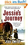 Jessie's Journey: Autobiography of a...