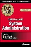 Sair Linux/Gnu System Administration (1576109038) by Gibbs