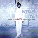 echange, troc Wyclef Jean - The Presents the Carnival Featuring the Refugee Allstars